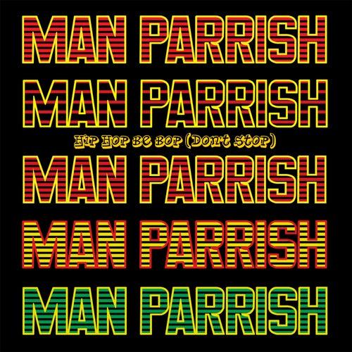 Hip Hop Bee Bop by Man Parrish