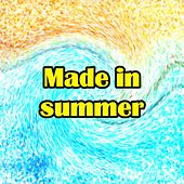 Made in Summer von Various Artists