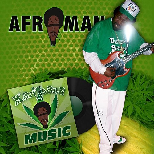 Marijuana Music by Afroman