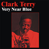 Very Near Blue by Clark Terry
