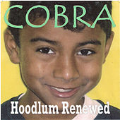 Hoodlum Renewed von Cobra