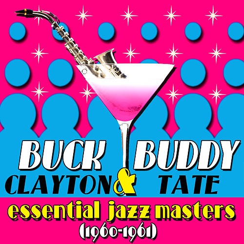 Essential Jazz Masters 1960-1961 by Buddy Tate