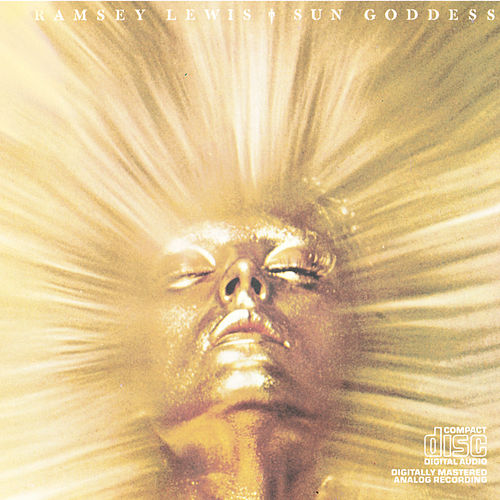 Sun Goddess by Ramsey Lewis