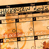 The Old Sound of Music - Vol. 1 by The Hackensaw Boys