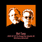 2005-07-07 The Orange Peel, Asheville, NC by Hot Tuna