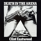 Death In The Arena by Clint Eastwood