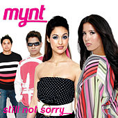 Still Not Sorry by Mynt