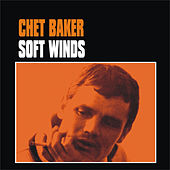 Soft Winds by Chet Baker