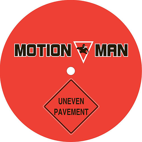 Uneven Pavement by Motion Man
