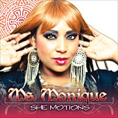 She Motions by Ms. Monique