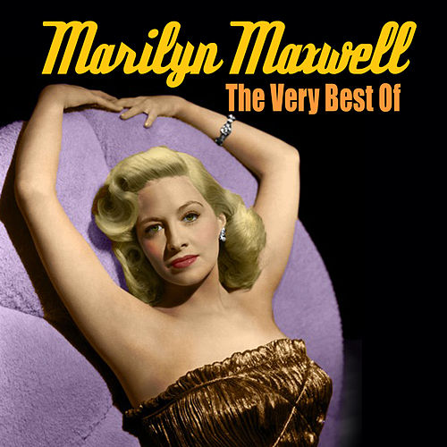 The Very Best Of by Marilyn Maxwell