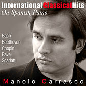Internacional Classical Hits On Spanish Piano by Manolo Carrasco