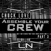 Assemble Your Crew Part 3 by Chuck Love