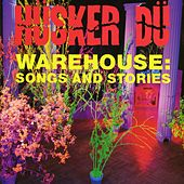 Warehouse: Songs And Stories by Husker Du