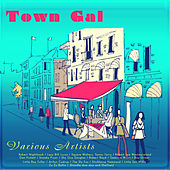 Town Gal by Various Artists