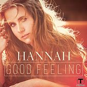 Good Feeling by Hannah