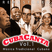 Cuba Canta Vol. 1 Música Tradicional Cubana by Various Artists