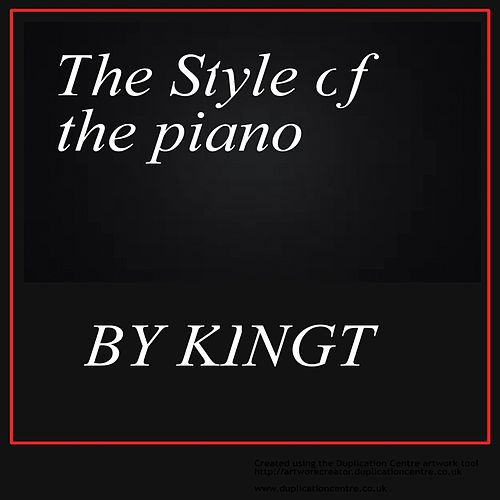The Style Of The Piano by King Tee