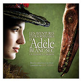 Adèle Blanc-Sec (Bande originale du film) by Various Artists