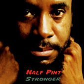 Stronger by Half Pint