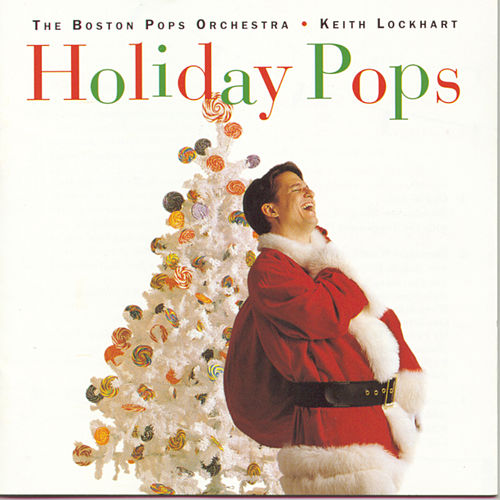 Holiday Pops by Boston Pops
