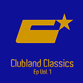 Clubland Classics Ep, Vol. 1 by Various Artists