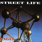 Street Life by Angel