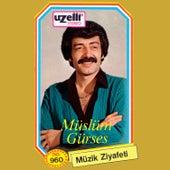 Müzik Ziyafeti by Müslüm Gürses