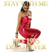 Stay Whit Me by Disco Fever