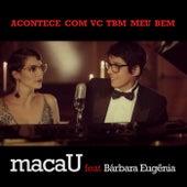 Acontece Com Vc Tbm Meu Bem by Bárbara Eugenia