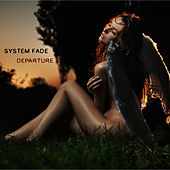 Departure by System Fade