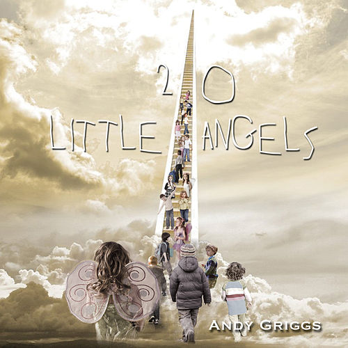 20 Little Angels by Andy Griggs
