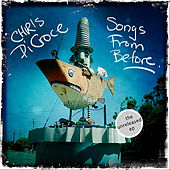 Songs from Before (The Unreleased EP) by Chris DiCroce