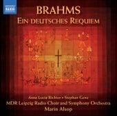 Brahms: Ein deutsches Requiem (A German Requiem) by Marin Alsop