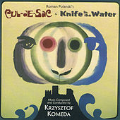 Cul-De-Sac & Knife In The Water by Krzysztof Komeda