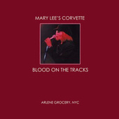 Blood On The Tracks by Mary Lee's Corvette