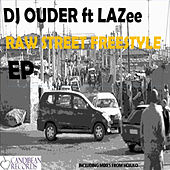 Raw Street Freestyle by Lazee