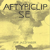 Aftypiclipse (For Jazzfinger) CD Version von No-Neck Blues Band