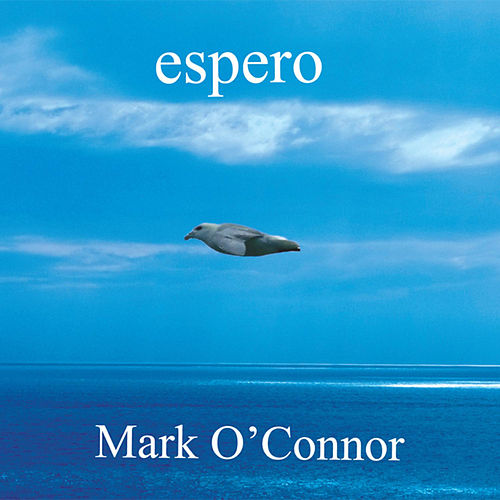 Espero by Mark O'Connor