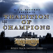 Tradition of Champions by Nino Brown
