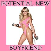 Potential New Boyfriend by Willam