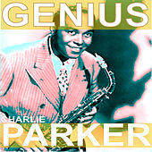 Genius by Charlie Parker