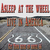 Get Your Kicks On Route 66 by Asleep at the Wheel