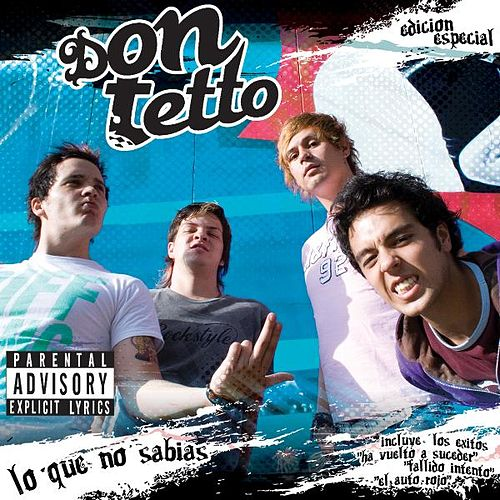 Lo Que No Sabias (Edicion Especial) by Don Tetto
