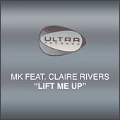 Lift Me Up by MK