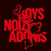 Adonis by Boys Noize
