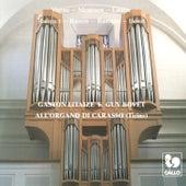 Gaston Litaize e Guy Bovet: All'organo di Carasso (Ticino) by Various Artists