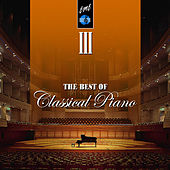 The Best of Classical Piano, Vol. 3 by Various Artists
