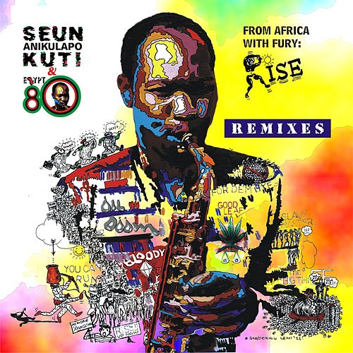 From Africa With Fury: Rise Remixes by Seun Kuti