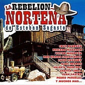 La Rebelion Nortena by La Nueva Rebelion